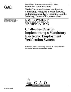 Primary view of object titled 'Employment Verification: Challenges Exist in Implementing a Mandatory Electronic Employment Verification System'.