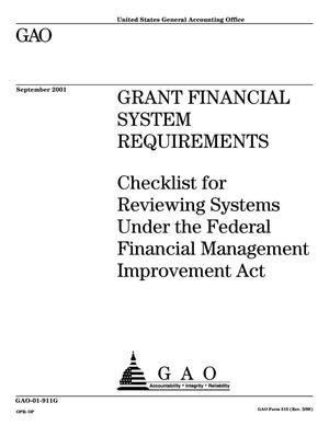 Primary view of object titled 'Grant Financial System Requirements: Checklist for Reviewing Systems Under the Federal Financial Management Improvement Act (Supersedes GAO-01-238G)'.
