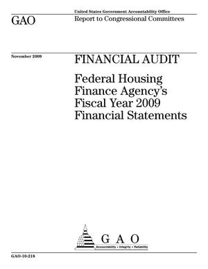 Primary view of object titled 'Financial Audit: Federal Housing Finance Agency's Fiscal Year 2009 Financial Statements'.