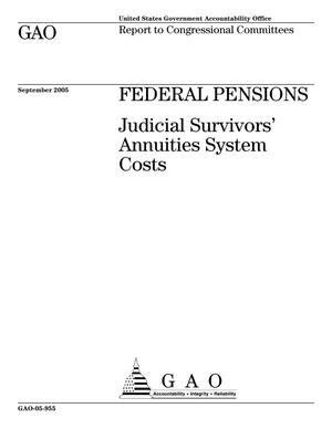 Primary view of object titled 'Federal Pensions: Judicial Survivors' Annuities System Costs'.
