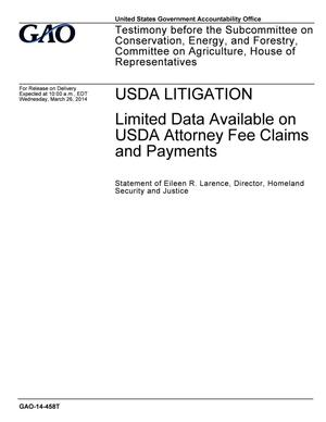 Primary view of object titled 'USDA Litigation: Limited Data Available on USDA Attorney Fee Claims and Payments'.