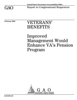 Primary view of object titled 'Veterans' Benefits: Improved Management Would Enhance VA's Pension Program'.