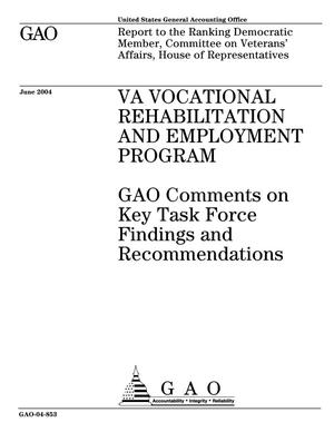 Primary view of object titled 'VA Vocational Rehabilitation and Employment Program: GAO Comments on Key Task Force Findings and Recommendations'.