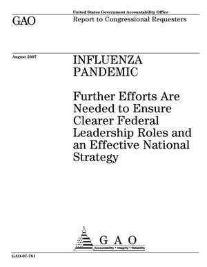 Primary view of object titled 'Influenza Pandemic: Further Efforts Are Needed to Ensure Clearer Federal Leadership Roles and an Effective National Strategy'.