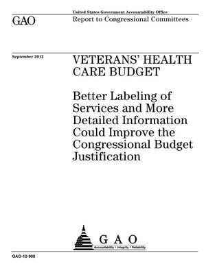 Primary view of object titled 'Veterans' Health Care Budget: Better Labeling of Services and More Detailed Information Could Improve the Congressional Budget Justification'.