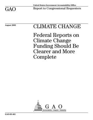 Primary view of object titled 'Climate Change: Federal Reports on Climate Change Funding Should Be Clearer and More Complete'.