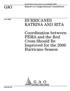 Primary view of object titled 'Hurricanes Katrina and Rita: Coordination between FEMA and the Red Cross Should Be Improved for the 2006 Hurricane Season'.