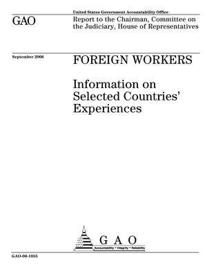Primary view of object titled 'Foreign Workers: Information on Selected Countries' Experiences'.