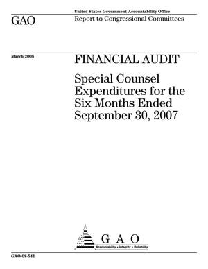 Primary view of object titled 'Financial Audit: Special Counsel Expenditures for the Six Months Ended September 30, 2007'.