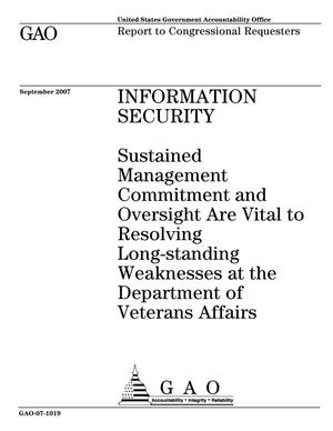 Primary view of object titled 'Information Security: Sustained Management Commitment and Oversight Are Vital to Resolving Long-standing Weaknesses at the Department of Veterans Affairs'.