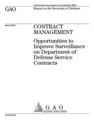 Primary view of object titled 'Contract Management: Opportunities to Improve Surveillance on Department of Defense Service Contracts'.