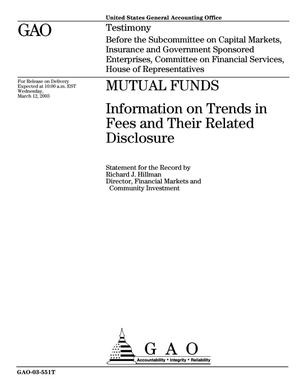 Primary view of object titled 'Mutual Funds: Information on Trends in Fees and Their Related Disclosure'.