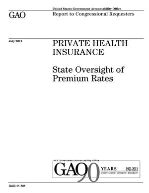 Primary view of object titled 'Private Health Insurance: State Oversight of Premium Rates'.