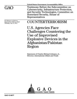 Primary view of object titled 'Counterterrorism: U.S. Agencies Face Challenges Countering the Use of Improvised Explosive Devices in the Afghanistan/Pakistan Region'.