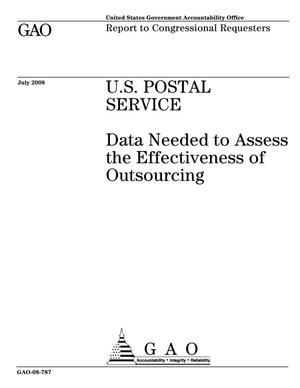 Primary view of object titled 'U.S. Postal Service: Data Needed to Assess the Effectiveness of Outsourcing'.