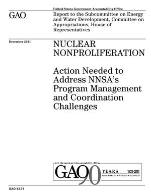 Primary view of object titled 'Nuclear Nonproliferation: Action Needed to Address NNSA's Program Management and Coordination Challenges'.