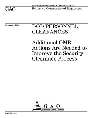 Primary view of object titled 'DOD Personnel Clearances: Additional OMB Actions Are Needed to Improve the Security Clearance Process'.