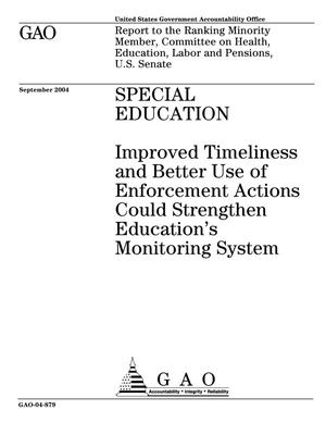 Primary view of object titled 'Special Education: Improved Timeliness and Better Use of Enforcement Actions Could Strengthen Education's Monitoring System'.