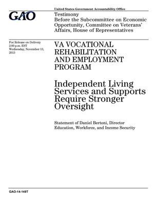 Primary view of object titled 'VA Vocational Rehabilitation and Employment Program: Independent Living Services and Supports Require Stronger Oversight'.