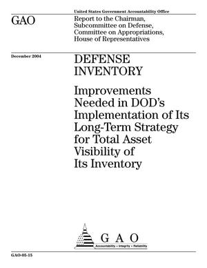 Primary view of object titled 'Defense Inventory: Improvements Needed in DOD's Implementation of Its Long-Term Strategy for Total Asset Visibility of Its Inventory'.