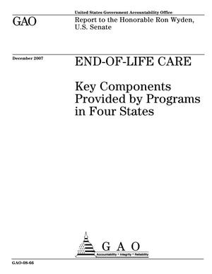 Primary view of object titled 'End-of-Life Care: Key Components Provided by Programs in Four States'.