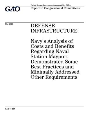 Primary view of object titled 'Defense Infrastructure: Navy's Analysis of Costs and Benefits Regarding Naval Station Mayport Demonstrated Some Best Practices and Minimally Addressed Other Requirements'.