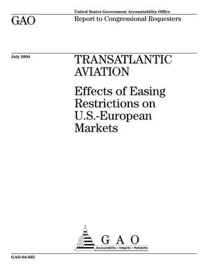 Primary view of object titled 'Transatlantic Aviation: Effects of Easing Restrictions on U.S.-European Markets'.