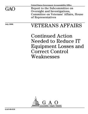 Primary view of object titled 'Veterans Affairs: Continued Action Needed to Reduce IT Equipment Losses and Correct Control Weaknesses'.