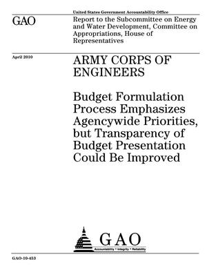 Primary view of object titled 'Army Corps of Engineers: Budget Formulation Process Emphasizes Agencywide Priorities, but Transparency of Budget Presentation Could Be Improved'.