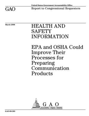 Primary view of object titled 'Health and Safety Information: EPA and OSHA Could Improve Their Processes for Preparing Communication Products'.