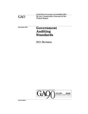 Primary view of object titled 'Government Auditing Standards: 2011 Revision (Supersedes GAO-07-731G) [Reissued on January 20, 2012]'.