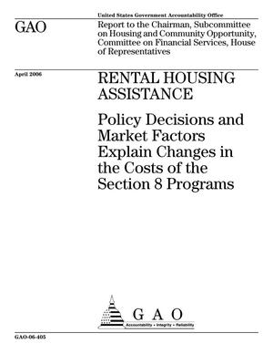 Primary view of object titled 'Rental Housing Assistance: Policy Decisions and Market Factors Explain Changes in the Costs of the Section 8 Programs'.