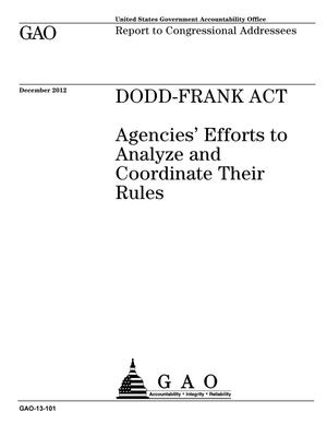 Primary view of object titled 'Dodd-Frank Act: Agencies' Efforts to Analyze and Coordinate Their Rules'.