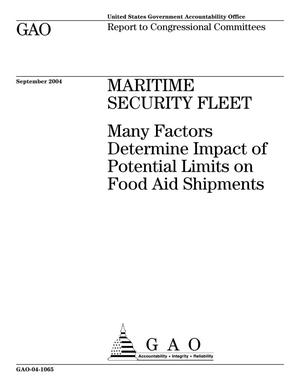 Primary view of object titled 'Maritime Security Fleet: Many Factors Determine Impact of Potential Limits on Food Aid Shipments'.
