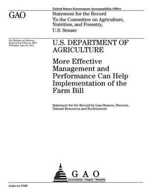 Primary view of object titled 'U.S. Department of Agriculture: More Effective Management and Performance Can Help Implementation of the Farm Bill'.