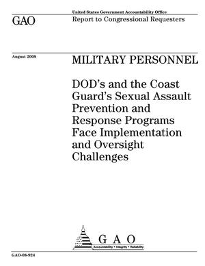 Primary view of object titled 'Military Personnel: DOD's and the Coast Guard's Sexual Assault Prevention and Response Programs Face Implementation and Oversight Challenges'.