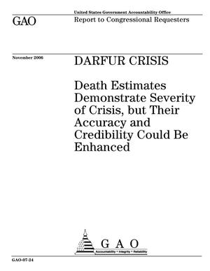 Primary view of object titled 'Darfur Crisis: Death Estimates Demonstrates Severity of Crisis, but Their Accuracy and Credibility Could Be Enhanced'.