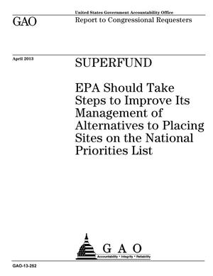 Primary view of object titled 'Superfund: EPA Should Take Steps to Improve Its Management of Alternatives to Placing Sites on the National Priorities List'.