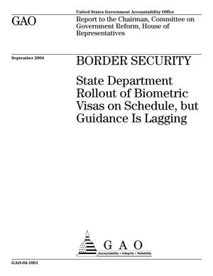 Primary view of object titled 'Border Security: State Department Rollout of Biometric Visas on Schedule, but Guidance Is Lagging'.