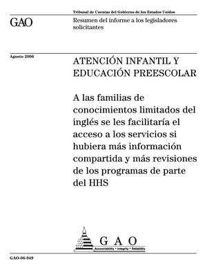 Primary view of object titled 'Child Care and Early Childhood Education: More Information Sharing and Program Review by HHS Could Enhance Access for Families with Limited English Proficiency (Spanish Version)'.