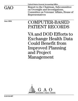 Primary view of object titled 'Computer-Based Patient Records: VA and DOD Efforts to Exchange Health Data Could Benefit from Improved Planning and Project Management'.