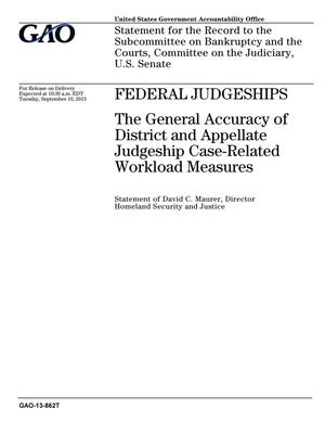 Primary view of object titled 'Federal Judgeships: The General Accuracy of District and Appellate Judgeship Case-Related Workload Measures'.