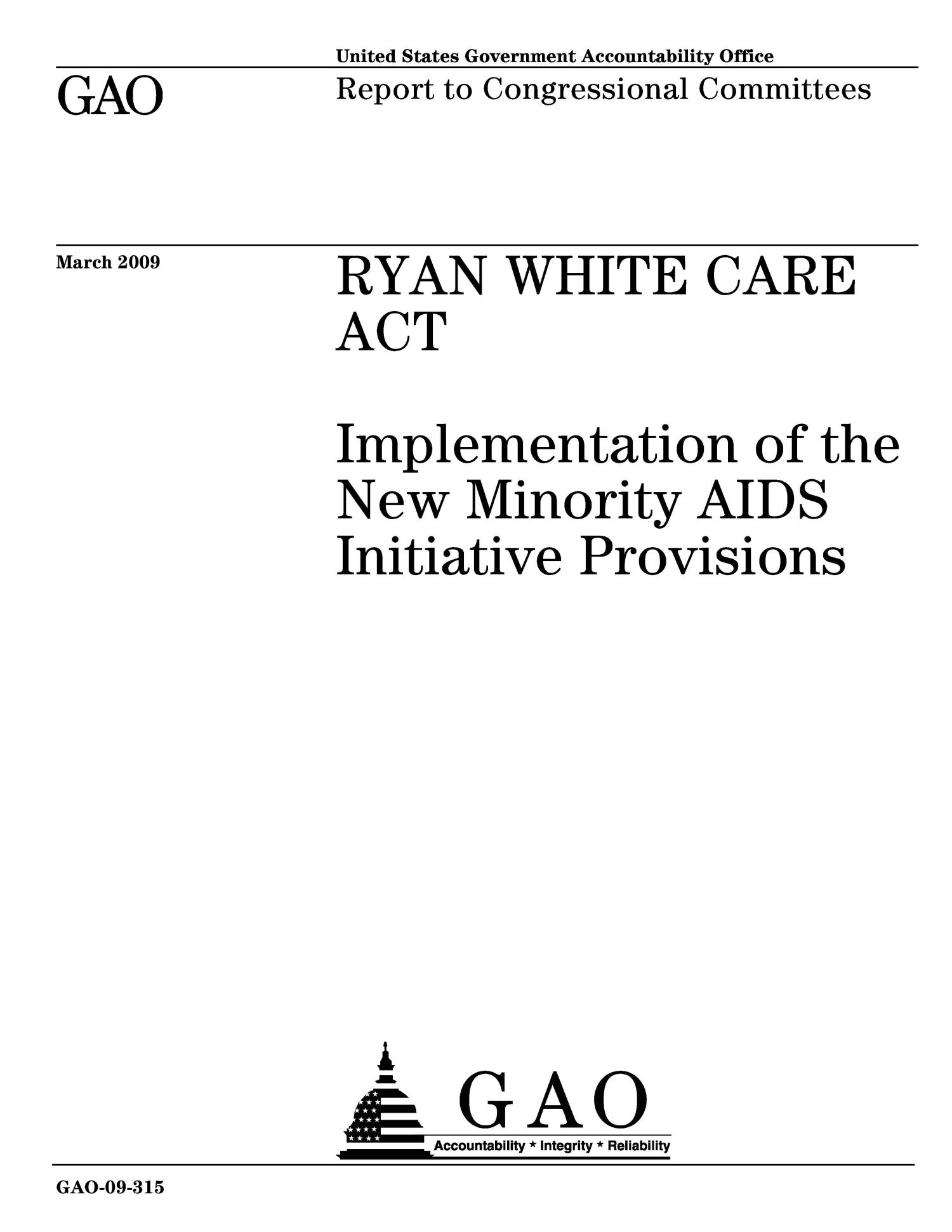 Ryan White CARE Act: Implementation of the New Minority AIDS Initiative Provisions                                                                                                      [Sequence #]: 1 of 57