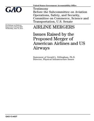 Primary view of object titled 'Airline Mergers: Issues Raised by the Proposed Merger of American Airlines and US Airways'.
