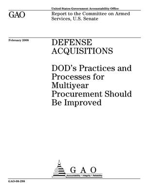 Primary view of object titled 'Defense Acquisitions: DOD's Practices and Processes for Multiyear Procurement Should Be Improved'.