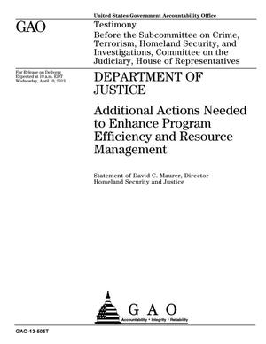 Primary view of object titled 'Department of Justice: Additional Actions Needed to Enhance Program Efficiency and Resource Management'.