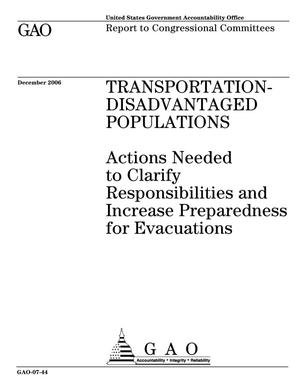 Primary view of object titled 'Transportation-Disadvantaged Populations: Actions Needed to Clarify Responsibilities and Increase Preparedness for Evacuations'.