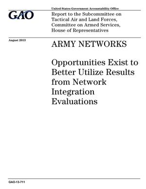 Primary view of object titled 'Army Networks: Opportunities Exist to Better Utilize Results from Network Integration Evaluations'.