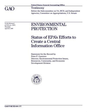 Primary view of object titled 'Environmental Protection: Status of EPA's Efforts to Create a Central Information Office'.