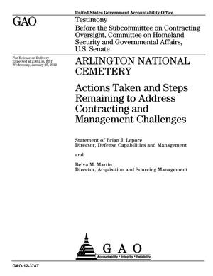 Primary view of object titled 'Arlington National Cemetery: Actions Taken and Steps Remaining to Address Contracting and Management Challenges'.
